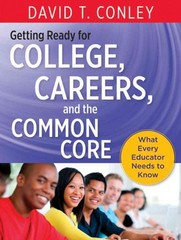 Getting Ready for College, Careers, and the Common Core 1st Edition 9781118551141 1118551141