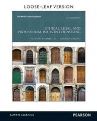 Ethical, Legal, and Professional Issues in Counseling, Loose-Leaf Version 4th Edition 9780133388961 0133388964