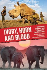 Ivory, Horn and Blood 1st Edition 9781770852273 1770852271