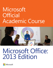 Microsoft Office 2013 1st Edition 9780470133064 0470133066
