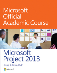 Microsoft Project 2013 1st Edition 9780470133125 0470133120