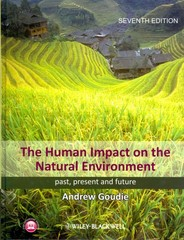 The Human Impact on the Natural Environment 7th Edition 9781118577622 1118577620