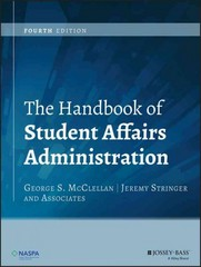 The Handbook of Student Affairs Administration 4th Edition 9781118707326 111870732X