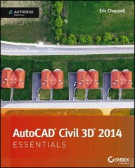 AutoCAD Civil 3D 2014 Essentials 1st Edition 9781118575024 1118575024