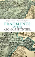 Fragments of the Afghan Frontier 1st Edition 9780199327447 0199327440