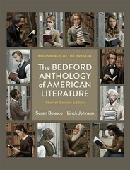 The Bedford Anthology of American Literature, Shorter Edition 2nd Edition 9780312597139 0312597134