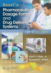 Ansel's Pharmaceutical Dosage Forms and Drug Delivery Systems 10th Edition 9781451188769 1451188765