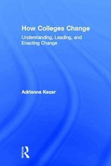 How Colleges Change 1st Edition 9781136293825 1136293825
