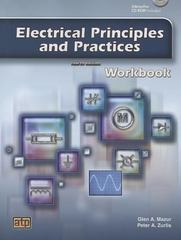 Electrical Principles and Practices 4th Edition 9780826918123 0826918123