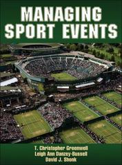 Managing Sport Events 1st Edition 9781450463683 1450463681