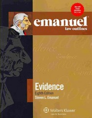 Emanuel Law Outlines - Evidence 8th Edition 9781454824848 1454824840