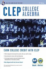 CLEP College Algebra 8th Edition 9780738611518 0738611514