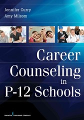 Career Counseling in P-12 Schools 1st Edition 9780826110237 0826110231