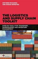 The Logistics and Supply Chain Toolkit 1st Edition 9780749468088 0749468084