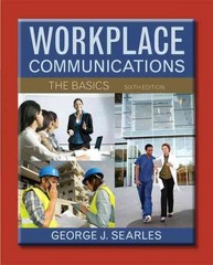 Workplace Communications 6th Edition 9780321916785 0321916786