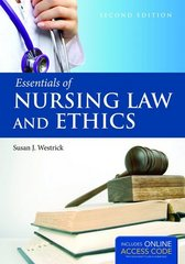 Essentials of Nursing Law and Ethics 2nd Edition 9781284030204 1284030202