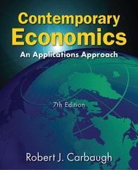 Contemporary economics an applications approach 7th edition rent contemporary economics7th an applications approach robert j carbaugh fandeluxe Choice Image