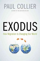Exodus: How Migration is Changing Our World 1st Edition 9780199356751 0199356750