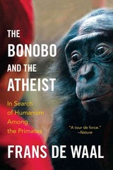 The Bonobo and the Atheist 1st Edition 9780393347791 0393347796
