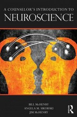 A Counselors Introduction to Neuroscience 1st Edition 9780415662284 0415662281