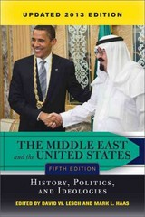 The Middle East and the United States 5th edition 9780813349145 0813349141