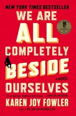 We Are All Completely Beside Ourselves 1st Edition 9780142180822 0142180823