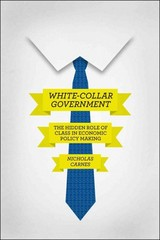 White-Collar Government 1st Edition 9780226087146 022608714X