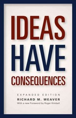 Ideas Have Consequences 1st Edition 9780226090061 022609006X