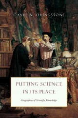 Putting Science in Its Place 1st Edition 9780226102849 022610284X