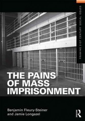 The Pains of Mass Imprisonment 1st Edition 9780415518833 0415518830