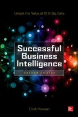 Successful Business Intelligence, Second Edition 2nd Edition 9780071809191 0071809198