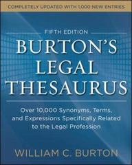 Burtons Legal Thesaurus 5th edition: Over 10,000 Synonyms, Terms, and Expressions Specifically Related to the Legal Profession 5th Edition 9780071818827 0071818820