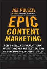 Epic Content Marketing 1st Edition 9780071819893 0071819894