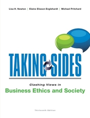 Taking Sides: Clashing Views in Business Ethics and Society 13th Edition 9780073527390 0073527394