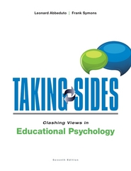 Taking Sides: Clashing Views in Educational Psychology 7th Edition 9780078047985 0078047986