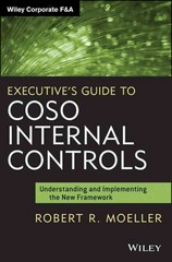 Executive's Guide to COSO Internal Controls 1st Edition 9781118626412 1118626419
