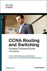 CCNA Routing and Switching Portable Command Guide 3rd Edition 9781587204302 1587204304