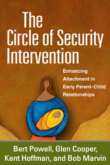 The Circle of Security Intervention 1st Edition 9781593853143 1593853149
