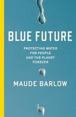 Blue Future 1st Edition 9781595589477 1595589473