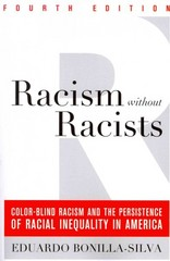 Racism Without Racists 4th Edition 9781442220553 1442220554