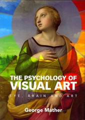 The Psychology of Visual Art 1st Edition 9780521184793 0521184797