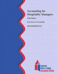 Accounting for Hospitality Managers Workbook (AHLEI) 5th Edition 9780133144406 0133144402