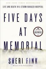 Five Days at Memorial 1st Edition 9780307718969 0307718964