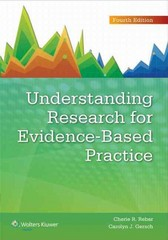 Understanding Research for Evidence-Based Practice 4th Edition 9781451191073 1451191073