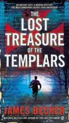 The Lost Treasure of the Templars 1st Edition 9780451466464 0451466462