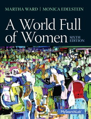 A World Full of Women 6th Edition 9780205872800 0205872808