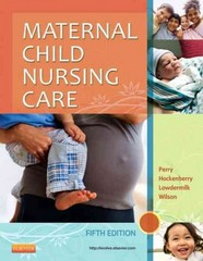 Maternal Child Nursing Care 5th Edition 9780323096102 0323096107