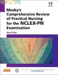 Mosby's Comprehensive Review of Practical Nursing for the NCLEX-PN Exam 17th Edition 9780323088589 0323088589