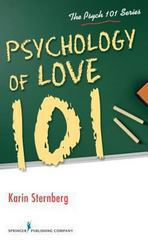 Psychology of Love 101 1st Edition 9780826109354 0826109357