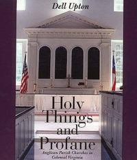Holy Things and Profane 1st Edition 9780300065657 0300065655